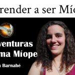 As Aventuras de uma Míope #5 – Aprender a ser Míope