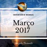 Obrigado março – Inventário mensal