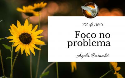 Foco no problema – 72 de 365