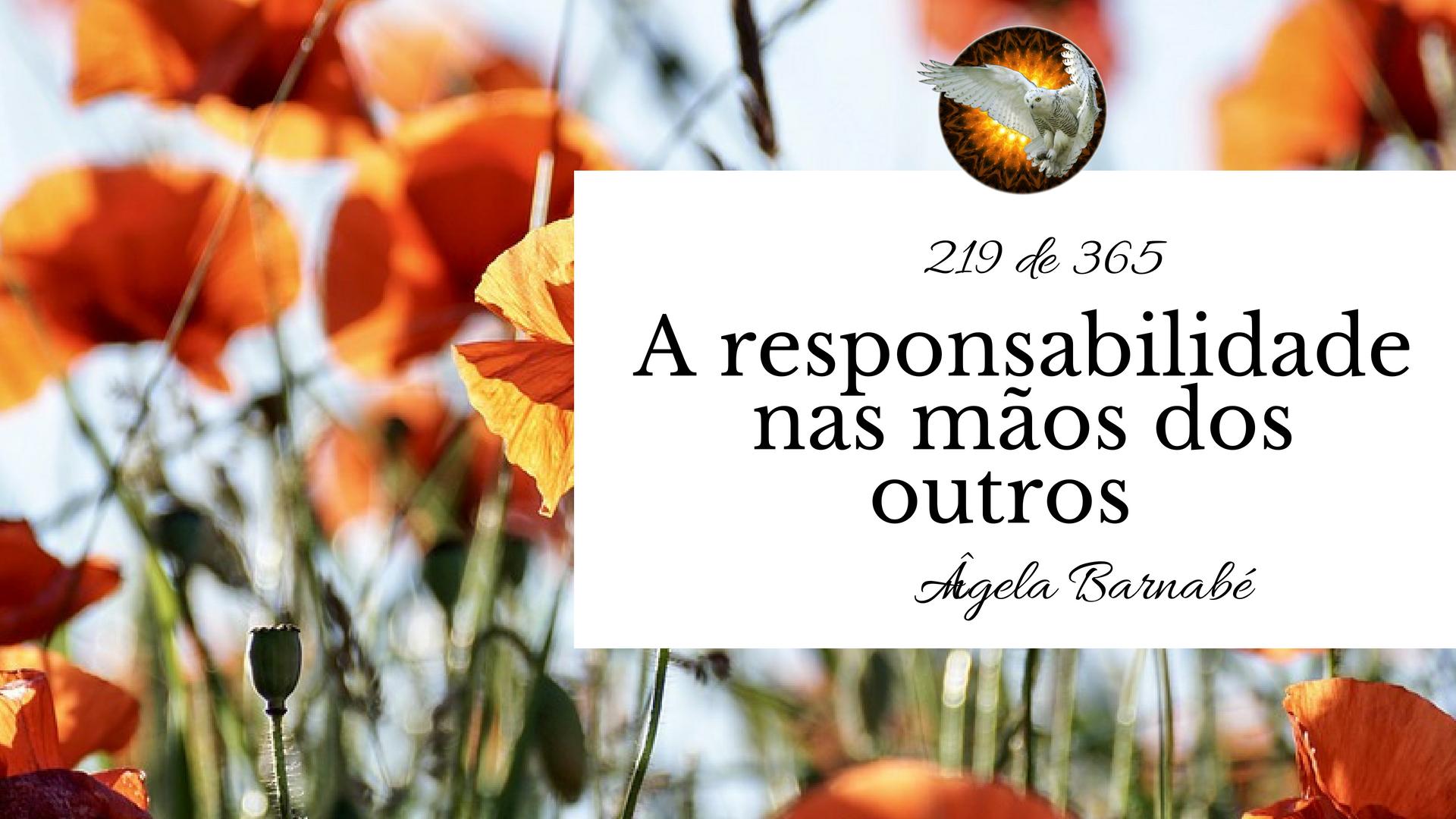 responsabilidade nas mãos dos outros