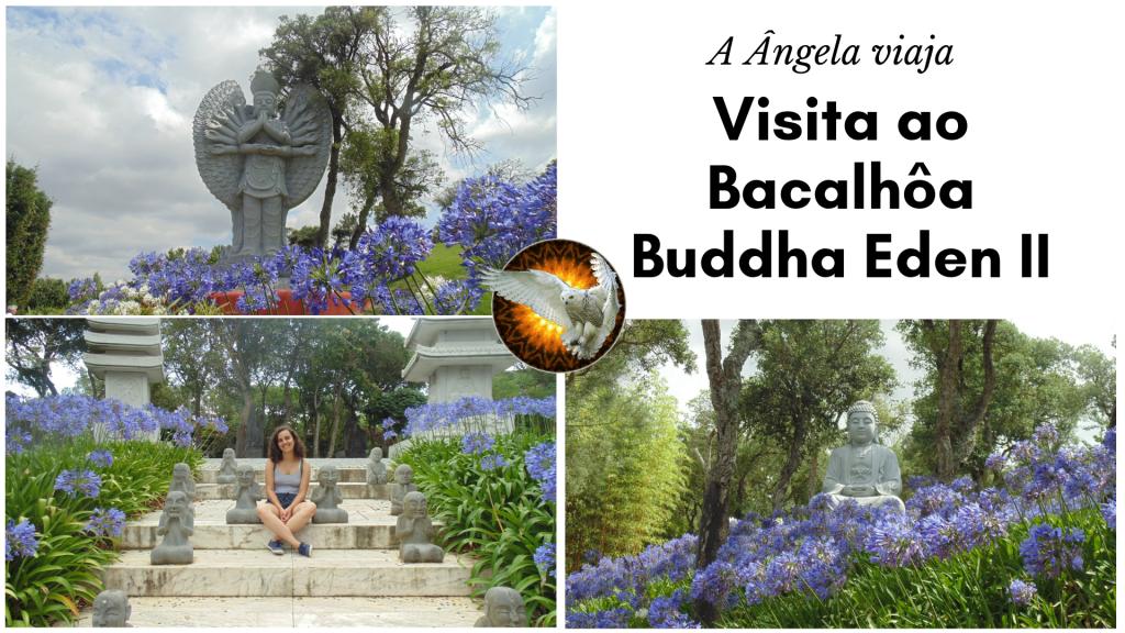 Visita ao Bacalhôa Buddha Eden